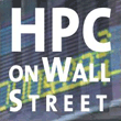 High Performance Computing on Wall Street